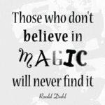 Roald Dahl Magic Quote
