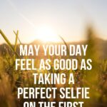 Short Quotes For Selfies