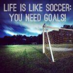 Soccer Goal Quotes Pinterest