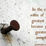 Strength In Pain Quotes