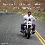 Success Is Not A Destination It's A Journey Twitter