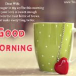 Sweet Good Morning Sms For My Wife Tumblr