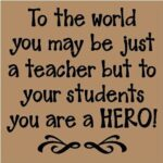 Teacher Hero Quotes Twitter
