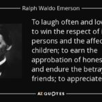 To Laugh Often And Much Ralph Waldo Emerson Pinterest
