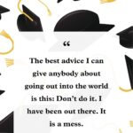 Words Of Wisdom For Graduating High School Seniors Pinterest